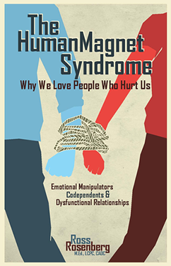 The Human Magnet Syndrome by Ross Rosenberg