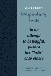 """In an attempt to be helpful, pushes her """"help"""" onto others"""