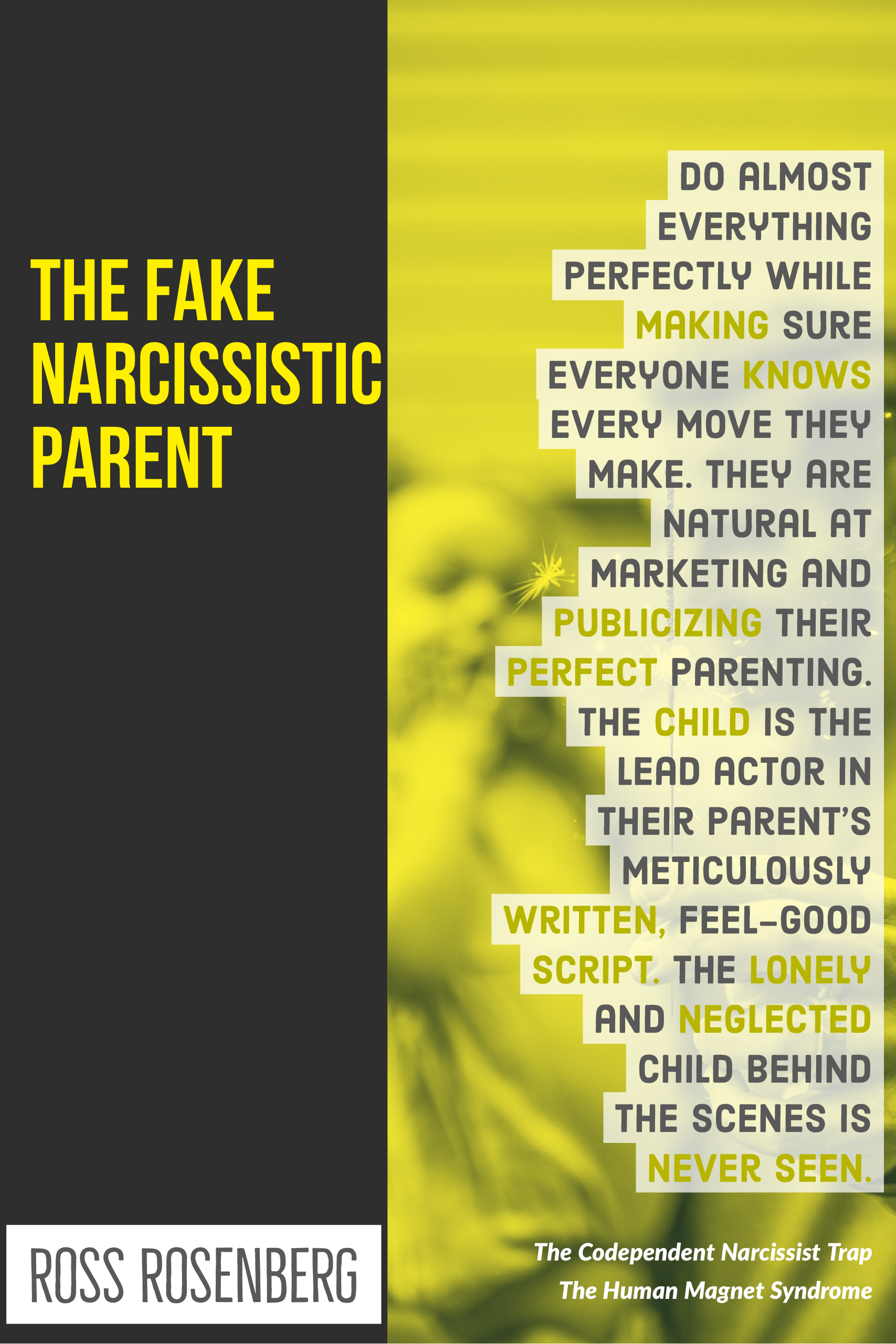 The Narcissistic Parent Of Special >> Children And The Narcissistic Parent The Human Magnet Syndrome